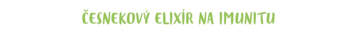 Česnekový elixír na posílení imunity