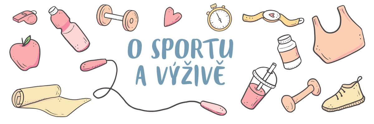O sportu a výživě