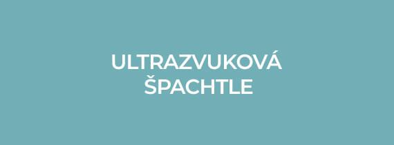 Ultrazvukové špachtle