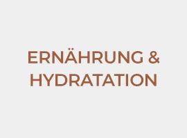Ernährung und Hydratation
