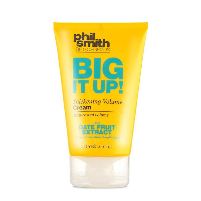Phil Smith Be Gorgeous Krém pro objem jemných vlasů Big It Up! (Thickening Volume Cream) 100 ml