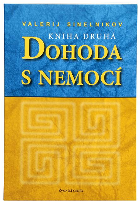 Zobrazit detail výrobku Knihy Dohoda s nemocí II. díl (Valerij Sinelnikov)
