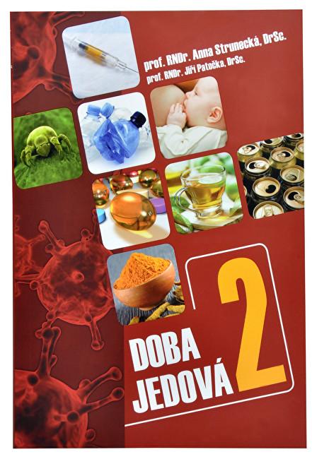 Zobrazit detail výrobku Knihy Doba jedová 2 (prof. RNDr. Anna Strunecká, DrSc., prof. RNDr. Jiří Patočka, DrSc.)