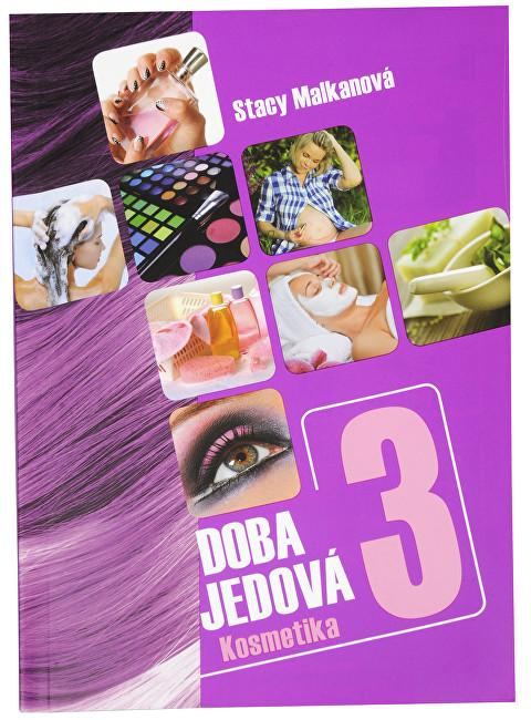 Zobrazit detail výrobku Knihy Doba jedová 3 (Stacy Malkanová)
