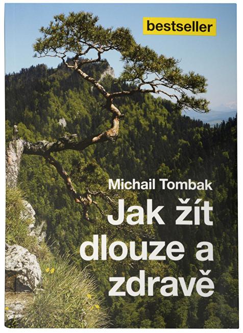 Zobrazit detail výrobku Knihy Jak žít dlouze a zdravě (Prof. Michail Tombak, PhDr.)