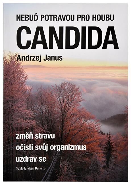 Zobrazit detail výrobku Knihy Nebuď potravou pro houbu Candida (Andrzej Janus)