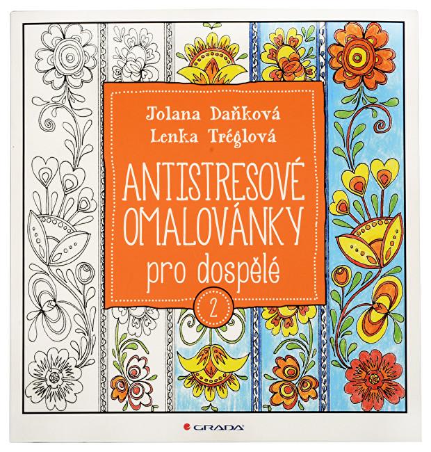Zobrazit detail výrobku Knihy Antistresové omalovánky pro dospělé 2 (Jolana Daňková, Lenka Tréglová)