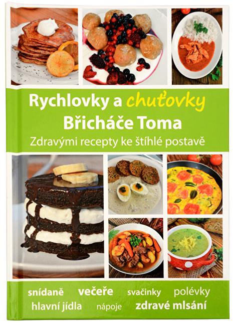 Zobrazit detail výrobku Knihy Rychlovky a chuťovky Břicháče Toma (Mgr. Tomáš Kosačík)
