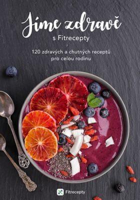 Zobrazit detail výrobku Knihy Jíme zdravě s Fitrecepty