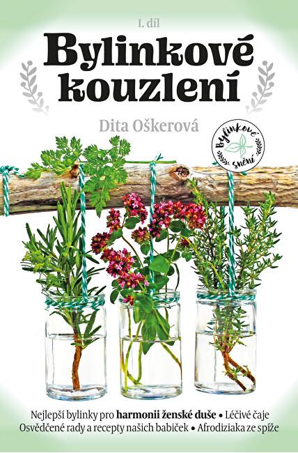 Zobrazit detail výrobku Knihy Bylinkové kouzlení I. (Dita Oškerová)