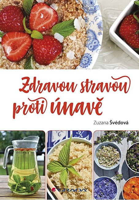 Zobrazit detail výrobku Knihy Zdravou stravou proti únavě