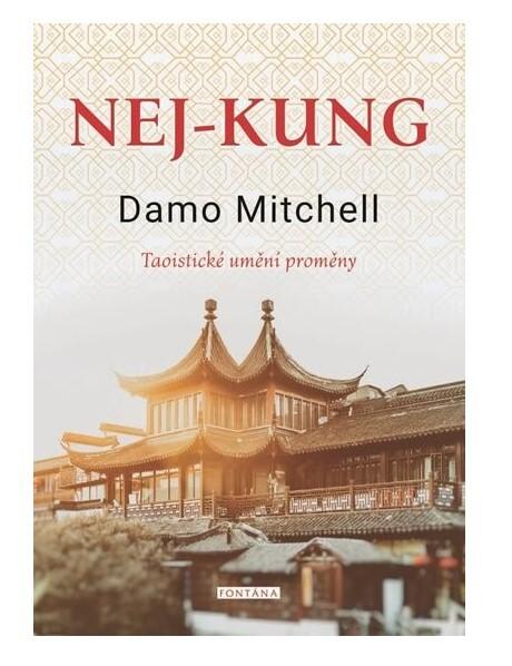 Knihy Nej-kung - Taoistické umění proměny