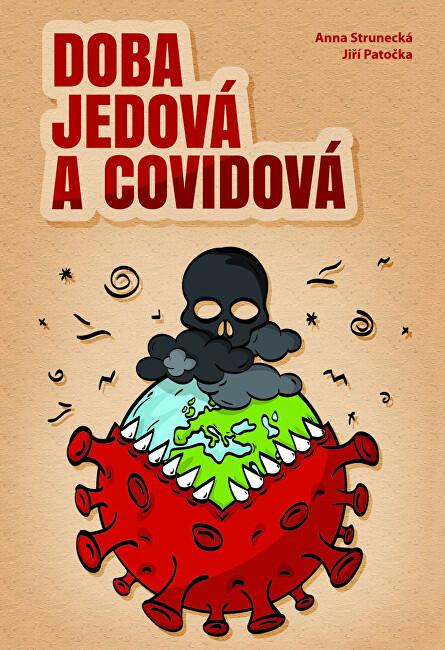 Zobrazit detail výrobku Knihy Doba jedová a covidová