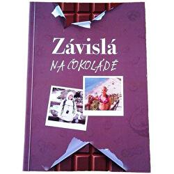 Kniha: Táňa Lišková - Závislá na čokoláde
