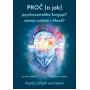 Proč (a jak) psychosomatika funguje? nemoc začíná v hlavě? (MUDr. Jarmila Klímová, Mgr. Michaela Fialová)