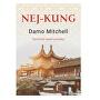 Nej-kung - Taoistické umění proměny