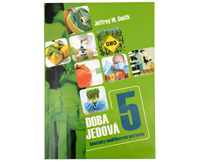 Doba jedová 5 (Jeffrey M. Smith)